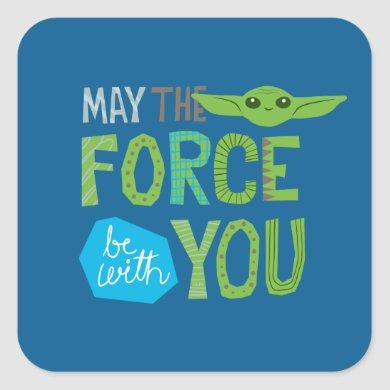 May The Force Be With You Cute Illustration Square Sticker