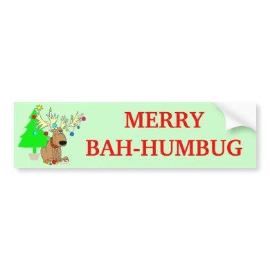 Merry Bah Humbug Reindeer Funny Christmas Bumper Sticker