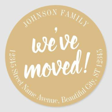 Modern Script Beige Brown We've Moved New Address Classic Round Sticker