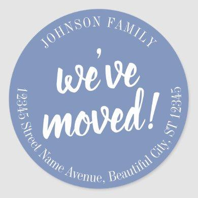 Modern Script Blue We've Moved New Address Classic Round Sticker