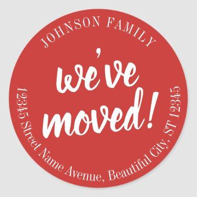 Modern Script Red Maroon We've Moved New Address Classic Round Sticker