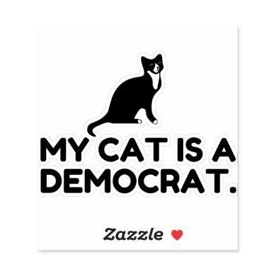 My Cat Is A Democrat Sticker