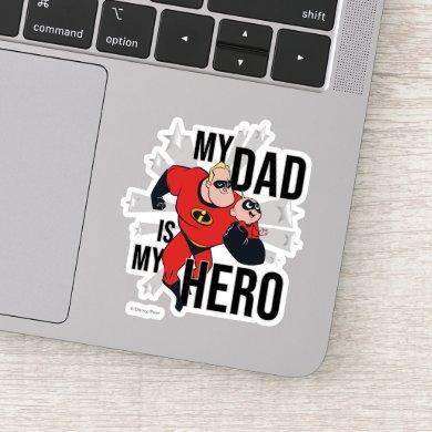 My Dad Is My Hero Sticker