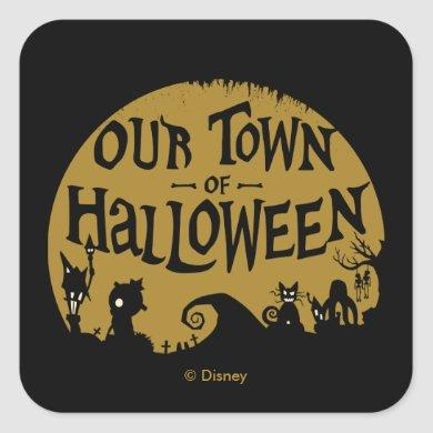 Nightmare Before Christmas | Our Town Of Halloween Square Sticker