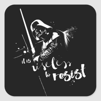Painted Darth Vader: It Is Useless To Resist Square Sticker