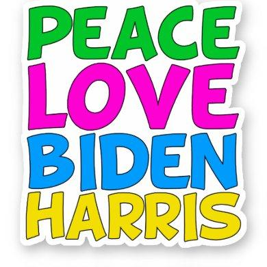 Peace Love Biden Harris Sticker