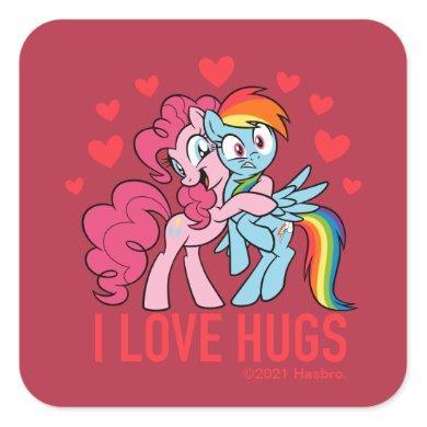 Pinkie Pie & Rainbow Dash - I Love Hugs Square Sticker