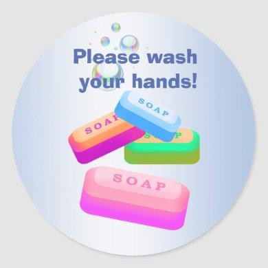 Please Wash Your Hands with Sanitary Soap Stickers