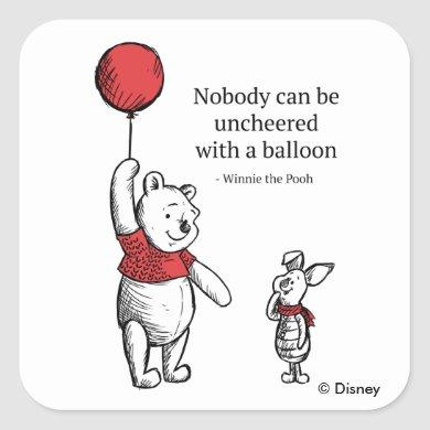 Pooh & Piglet | Nobody Can Be Uncheered Square Sticker