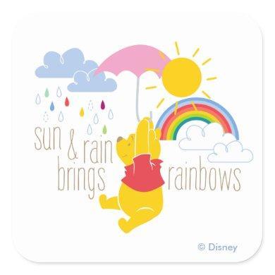 Pooh | Sun & Rain Brings Rainbows Quote Square Sticker