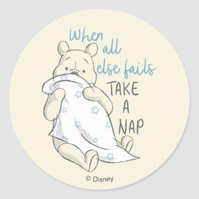 Pooh   Take a Nap Quote Classic Round Sticker