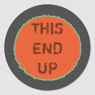 Practical THIS END UP Direction Branding Classic Round Sticker