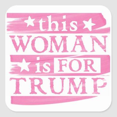 pro Trump - this Woman is for Trump PINK Stickers