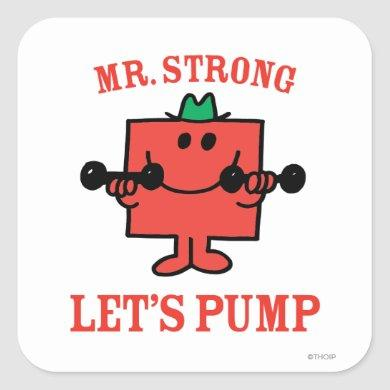 Pumping Iron With Mr. Strong Square Sticker