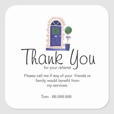 Referral Real Estate Thank You business Square Sticker