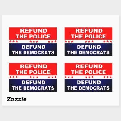 Refund the Police Defund the Democrats Rectangular Sticker