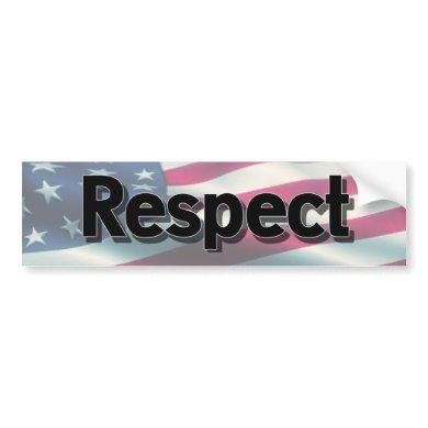 Respect our Flag, Stand for the National Anthem Bumper Sticker