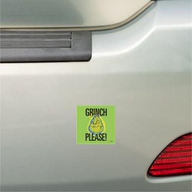 Snarky Grinch | Funny Grinch Please Car Magnet