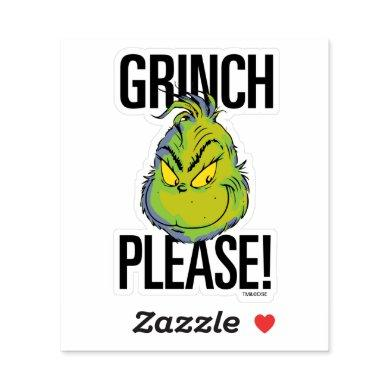 Snarky Grinch | Funny Grinch Please Sticker