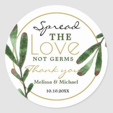 Spread Love Greenery Sanitizer Wedding Thank You Classic Round Sticker