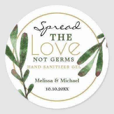 Spread Love Greenery Wedding Hand Sanitizer Favor Classic Round Sticker