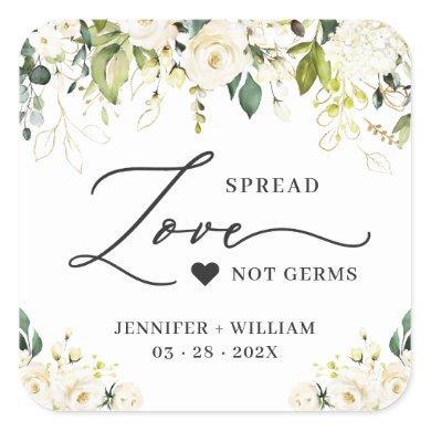 Spread Love Greenery White Roses Wedding Sanitizer Square Sticker