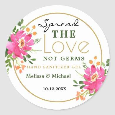 Spread Love  Hand Sanitizer Floral Wedding Favor Classic Round Sticker