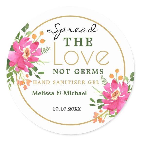 Spread Love  Hand Sanitizer Floral Wedding Favor Classic Round Sticker