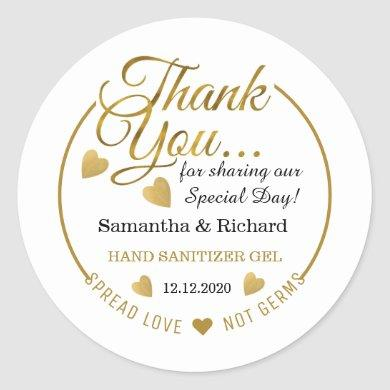 Spread Love Hand Sanitizer Gold Thank You Favor Classic Round Sticker