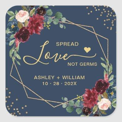 Spread Love Not Germs Gold Burgundy Navy Floral Square Sticker