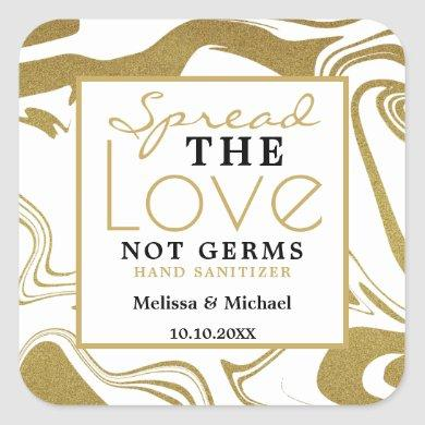 Spread Love Not Germs Gold  Wedding Hand Sanitizer Square Sticker