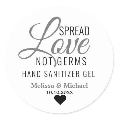 Spread Love Not Germs Hand Sanitizer Wedding Favor Classic Round Sticker