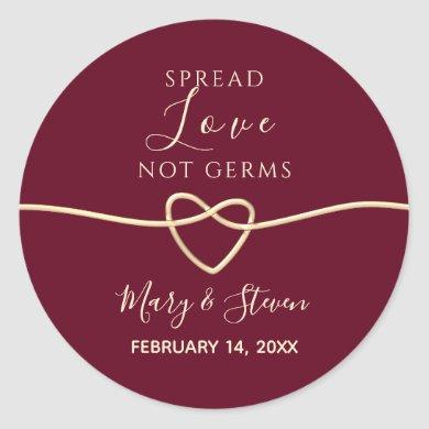 Spread Love Not Germs Wedding Classic Round Sticker