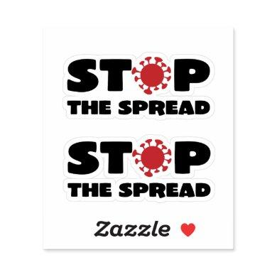 Stop the Spread Sticker