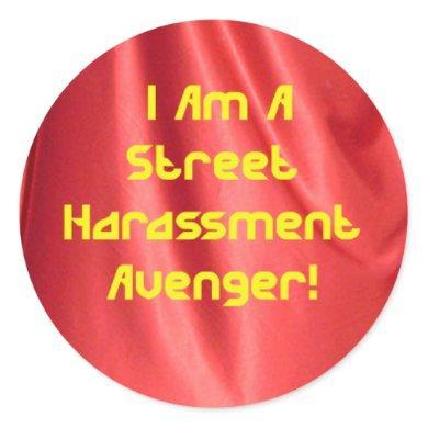Street Harassment Avenger Sticker