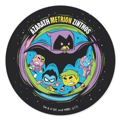 "Teen Titans Go!   Raven ""Azarath Metrion Zinthos"" Classic Round Sticker"