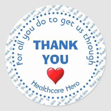 THANK YOU Healthcare Hero Customizable Classic Round Sticker