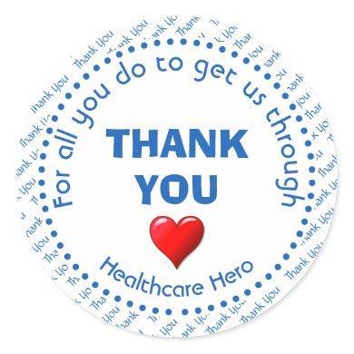 THANK YOU Healthcare Hero Customizable Classic Round Sticker