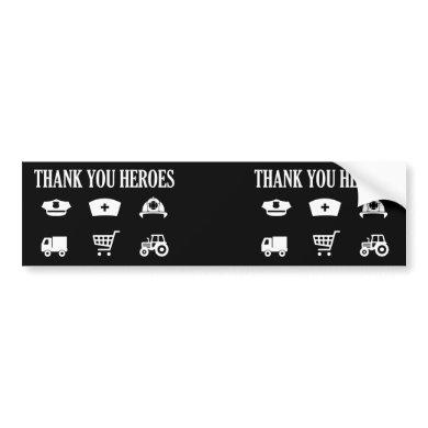 Thank You Heroes | First Responders Bumper Sticker