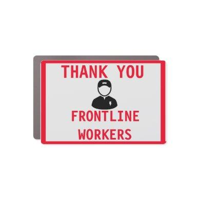 THANK YOUR FRONTLINE WORKERS CAR MAGNET