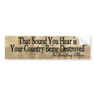 The Founding Fathers - Fight for your Country! Bumper Sticker