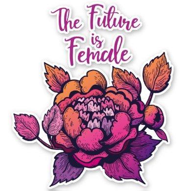 The Future is Female feminist lettering  Sticker