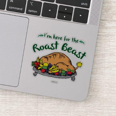 The Grinch | I'm Here for the Roast Beast Sticker