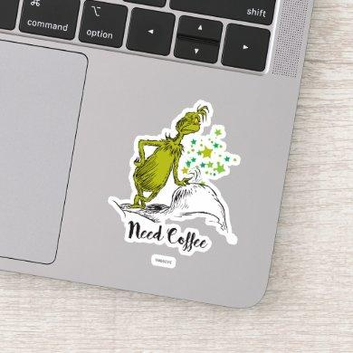 The Grinch | Need Coffee Sticker