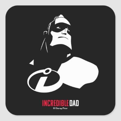 The Incredibles 2 | Incredible Dad Square Sticker