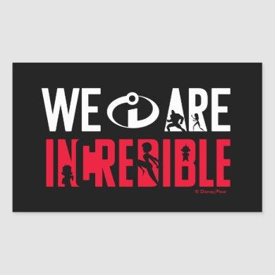 The Incredibles 2 | We Are Incredible Rectangular Sticker