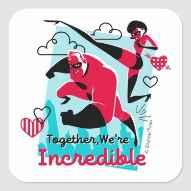 The Incredibles | We're Incredible Valentine Square Sticker