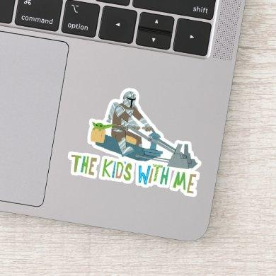 The Kid's With Me Cute Mandalorian Illustration Sticker