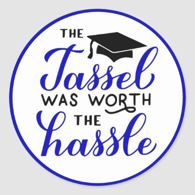The Tassel Was Worth The Hassle Pink Black Grad Classic Round Sticker