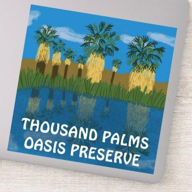 Thousand Palms Oasis Preserve Desert California Sticker